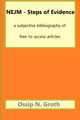 NEJM steps of evidence: a subjective bibliography of free-to-access articles